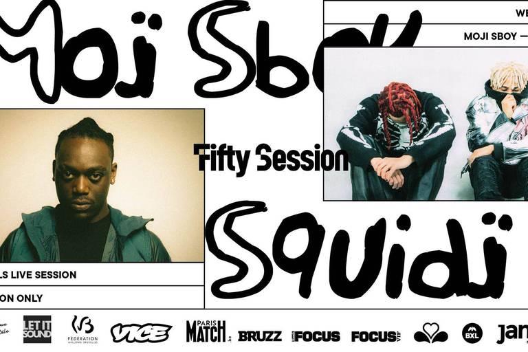 CONCOURS : Gagnez 4X2 places pour la Fifty Summer Session avec Moji x Sboy et Squidji