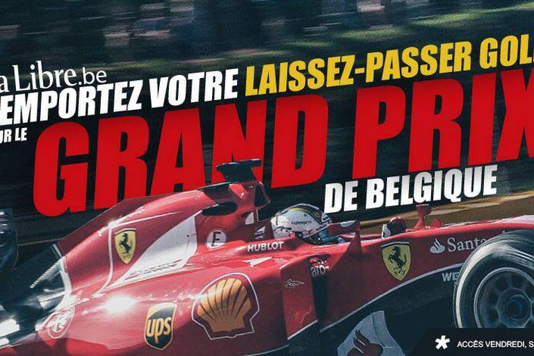 Concours : La Libre vous invite en GOLD au Grand Prix de Spa Francorchamps
